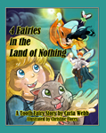4 Fairies in the Land of Nothing